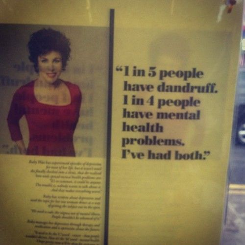 Ruby Wax - comparing dandruff with mental health (!) http;//traumaanddissociation.tumblr.com/page/02