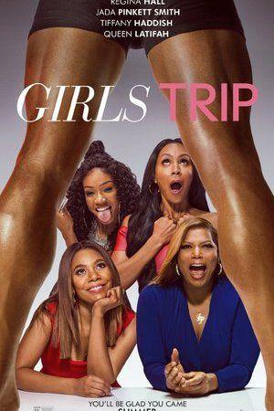 Watch Girls Trip Full Movie Streaming HD
