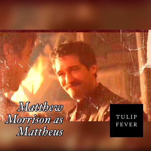 Aww Finally!! Can't wait to see the movie #tulipfever 🎬📽✨🌷+🌡🇳🇱🎨🖼#MatthewMorrison as #Mattheus #glee#gleek#mrschue#jmbarrie#findingneverland#willschuester#マシューモリソン#チューリップフィーバー#マテウス#チューリップ熱#デボラモガー#映画化#mattyfresh#awesomeactor#newmovie#17thcentury#Holland#Dutch#Amsterdam#TulipMania#DeborahMoggach#シュー先生