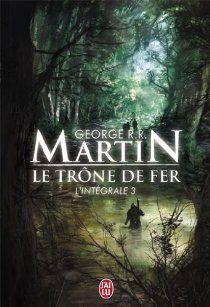 Le Trône de Fer, Intégrale 3 : A Storm of Swords par  George R.R. Martin