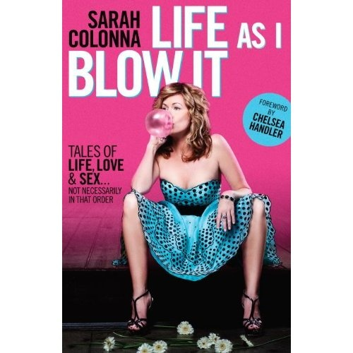 Life As I Blow It - Funny Gal