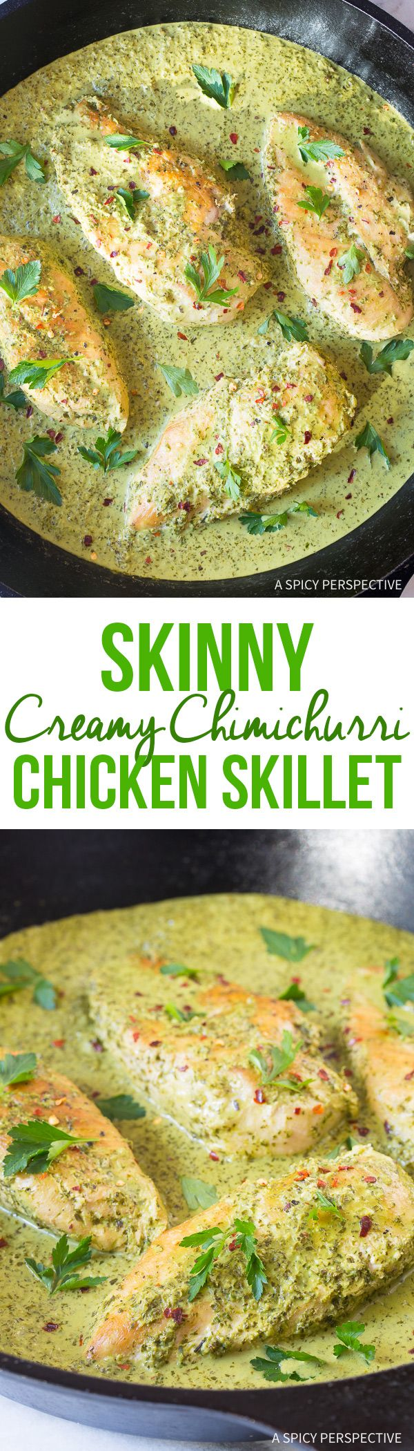 Skinny Creamy Chimichurri Chicken Skillet Recipe - A zesty low fat, low carb, gluten free chicken dinner you can make in minutes! via @spicyperspectiv
