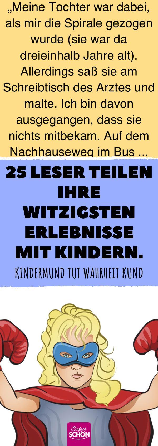 25 Leser teilen ihre witzigsten Erlebnisse mit Kindern. #humor #lachen #kinder