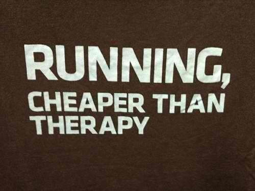 running cheaper than therapy!