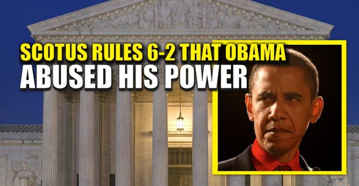 ...BREAKING : SCOTUS Rules 6-2 That Obama Improperly Filled Petition for General Counsel – TruthFeed