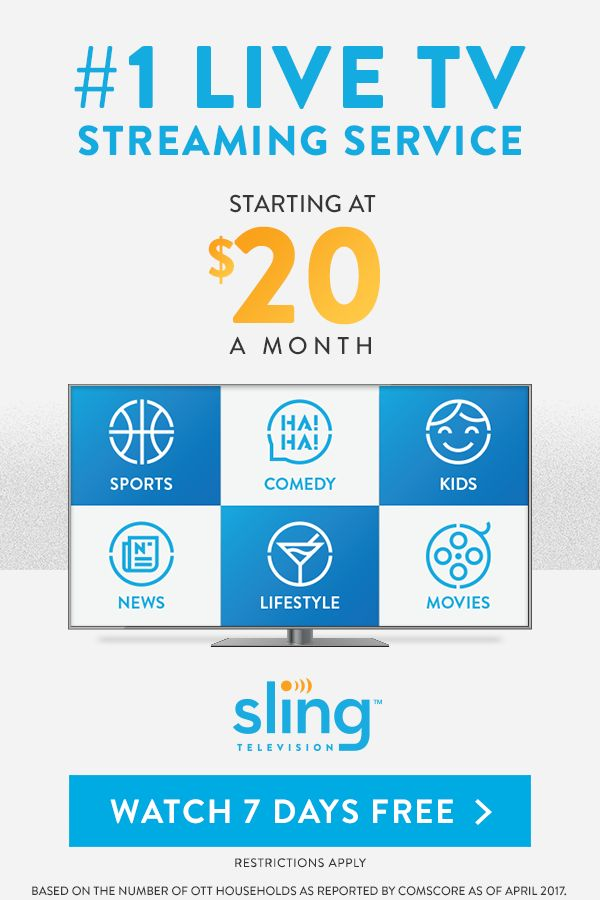 Stream live TV starting at only $20/mo. Watch 7 Days FREE. Sling TV lets you personalize your channel lineup with Sports, Comedy, Kids, News & more.