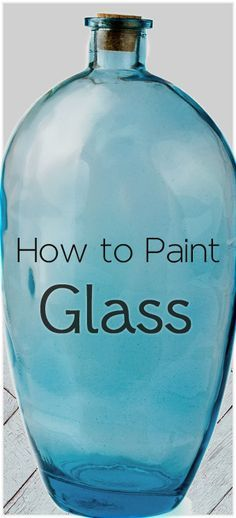 >If you would like to paint glass, whether it's glassware, a window, a vase or a jar there are a few things to know & ask yourself before you paint it.