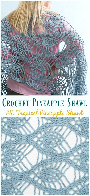 Crochet Pineapple Shawl Free Patterns Tutorials Crochet And