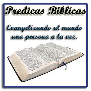 Predicas Cristianas | Estudios Biblicos