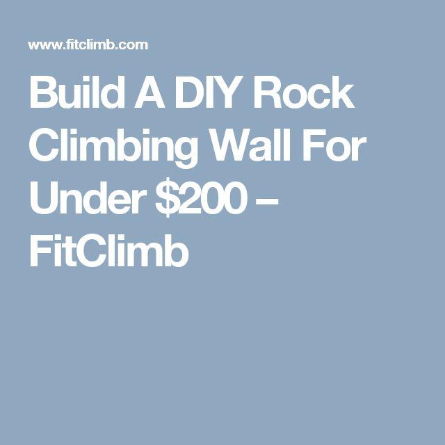 25 best ideas about Rock Climbing Walls on Pinterest