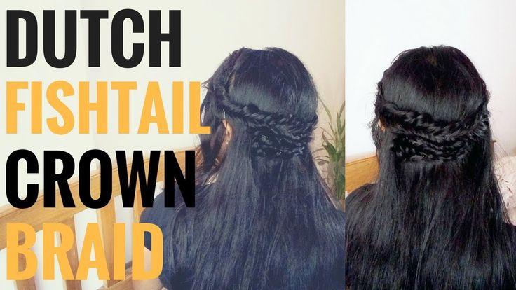 Dutch Fishtail Crown Braid | Crown Half up half down Hairstyle
