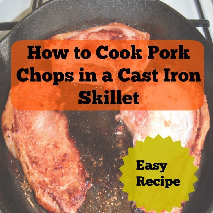 This recipe teaches you how to cook pork chops in a cast iron skillet. Cast iron…