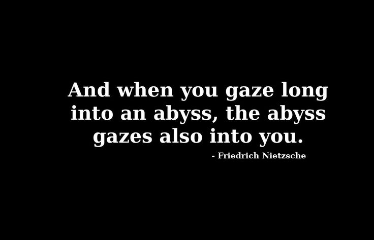 nietzsche quotes | Friedrich Nietzsche – The Abyss « Crutch Of The Weak