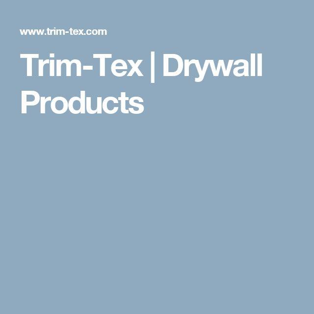 Trim-Tex | Drywall Products