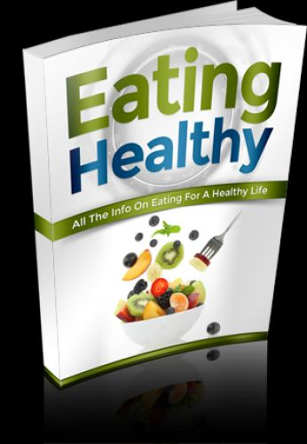 Eating Healthy All the Info Eating Healthy. This Book Is One Of The Most Valuable Resources In The World When It Comes To All The Info On Eating For A Healthy Life!