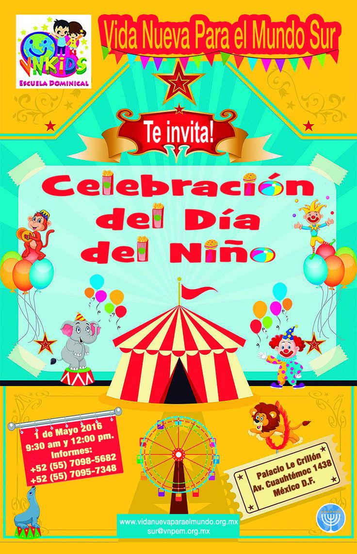 """CELEBRACIÓN DEL DÍA DEL NIÑO VNPEM Sur  1 de Mayo, 9:30 a.m.  Avenida Cuauhtémoc 1438, Santa Cruz Atoyac, Deleg. Benito Juárez, C.P. 03310 (en el """"Palacio Le Crillón"""").  Informes: +52 (55) 7098-5682 +52 (55) 7095-7348 sur@vnpem.org.mx"""