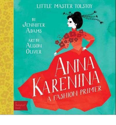 Little Master Tolstoy : Anna Karenina
