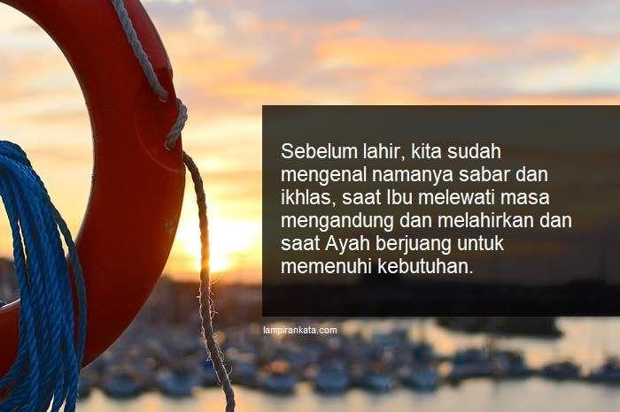 Kata Mutiara Islami Tentang Sabar Dan Ikhlas Abraham Hicks Quotes Inspirational Words True Life