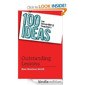 100 Ideas for Secondary Teachers: Outstanding Lessons (100 Ideas for Teachers)