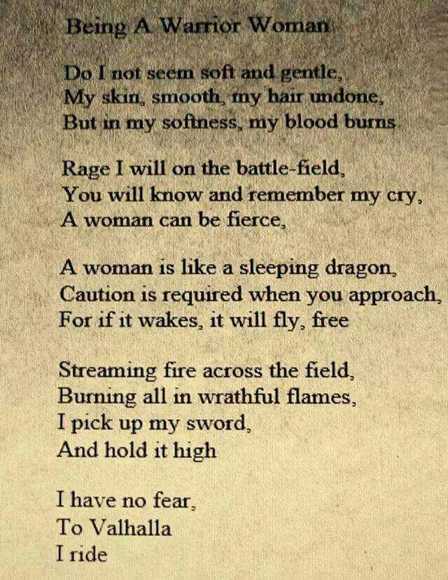 Truly believe my gypsy soul and wild heart comes from a Viking past life call me crazy but I do believe in this
