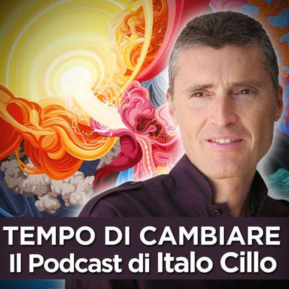 Podcast di Italo Cillo un aiuto ad accrescere..  la con-sapevolezza grazie