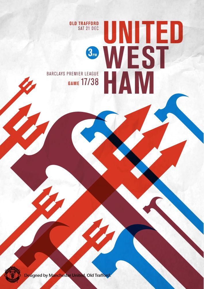 Match poster. Manchester United vs West Ham, 21 December 2013. Designed by @manutd.