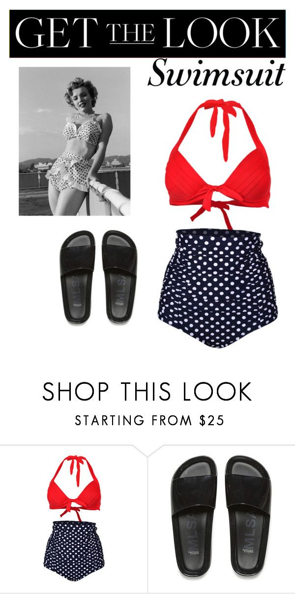 """""""Marilyn Monroe Swimsuit with a modern twist"""" by pamiropponen ❤ liked on Polyvore featuring Melissa, modern, GetTheLook and Swimsuits"""