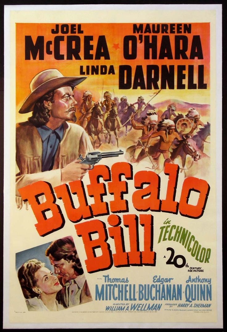 BUFFALO BILL (1944) - Joel McCrea - Maureen O'Hara - Linda Darnell - Thomas Mitchell - Edgar Buchanan - Anthony Quinn - Directed by William A. Wellman - 20th Century-Fox - Movie Poster.: