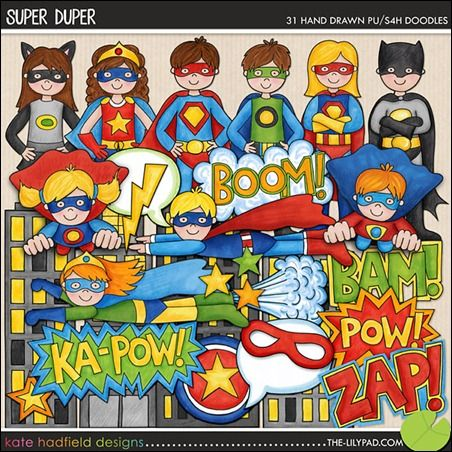 Kate Hadfield has a new set of Super Hero inspired doodles out at The Lilypad today! Super Duper (and the coordinating Comic Alpha) are both on sale at 20% off all weekend!