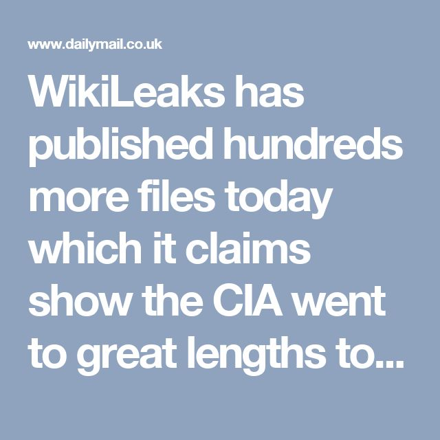 WikiLeaks has published hundreds more files today which it claims show the CIA went to great lengths to disguise its own hacking attacks and point the finger at Russia, China, North Korea and Iran.