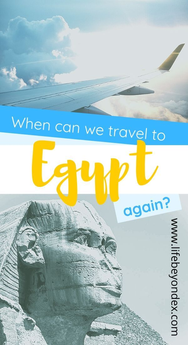 When Can We Travel To Egypt Again In 2020 Egypt Travel Egypt Visit Egypt