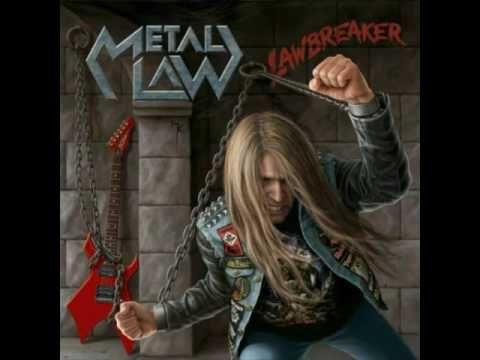 Metal Law - 2008 - LAWBREAKER (Full Album)