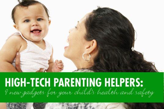 9 new high-tech gadgets for modern-day parents