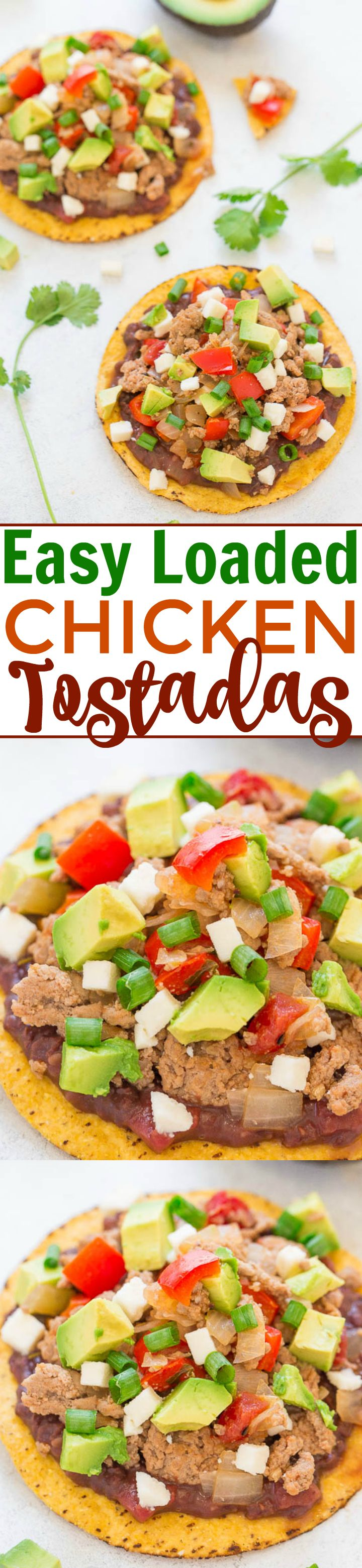 Easy Loaded Chicken Tostadas - Ready in 20 minutes and LOADED to the max!! Chicken, refried beans, peppers, salsa, cheese, and more!! Great party appetizer or EASY weeknight dinner!!