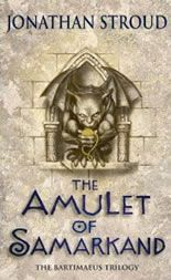The Amulet of Samarkand by Jonathan Stroud reviewed on Fantasy Book Review (The Bartimaeus Trilogy: Book 1)
