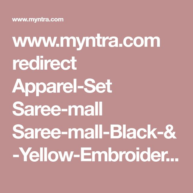www.myntra.com redirect Apparel-Set Saree-mall Saree-mall-Black-&-Yellow-Embroidered-Unstitched-Dress-Material 1573976 buy