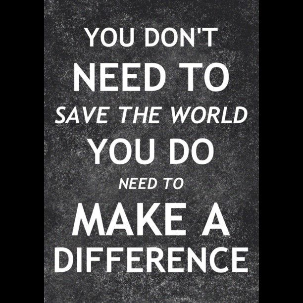 Nothing else to say....   Making a Difference   Pinterest ...