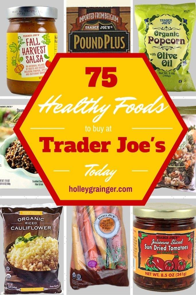 75 Healthy Foods to Buy at Trader Joe's via Holley Grainger, MS, RD