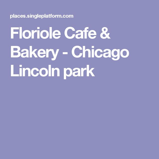 Floriole Cafe & Bakery - Chicago Lincoln park