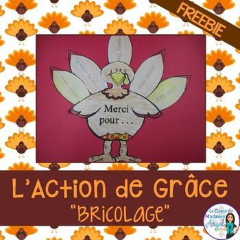 """Thanksgiving is fast approaching and this little craftivity will make a fun part of your """"L'Action de Grce"""" celebrations.  This fun little turkey craft will get students writing and provide a fun bulletin board display.  The turkey comes with two options:  """"Merci pour . . """" for the little ones or """"Je suis reconnaissant pour . . """" for those with more knowledge of the language."""