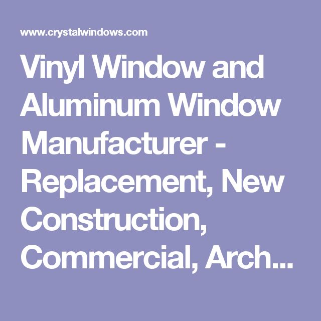 Best 25 window manufacturers ideas on pinterest for Vinyl window manufacturers