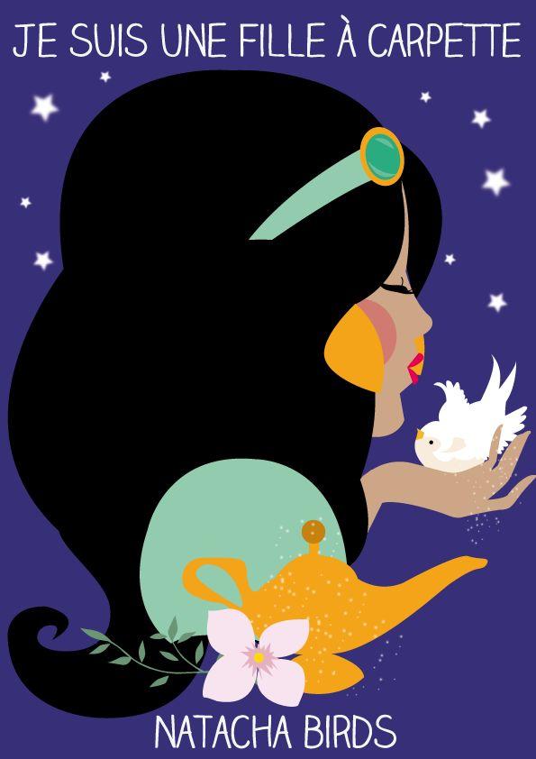 "Jasmine - © Natasha Birds illustrations, ""je suis une fille à..."" #Disney"