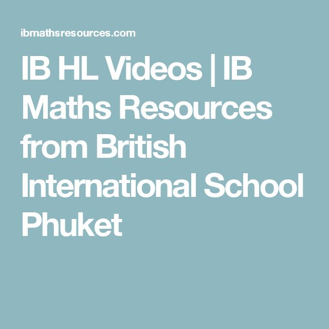 IB HL Videos | IB Maths Resources from British International School Phuket