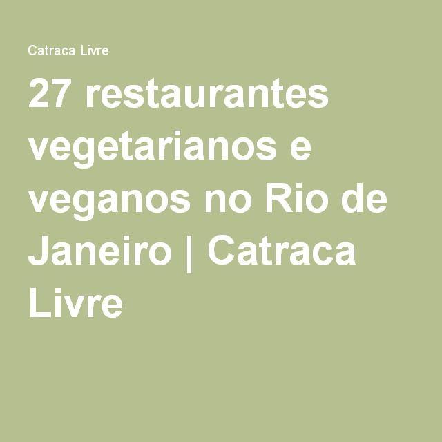 27 restaurantes vegetarianos e veganos no Rio de Janeiro   Catraca Livre