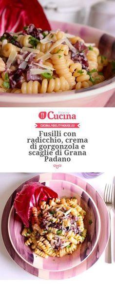 Fusilli con radicchio, crema di gorgonzola e scaglie di Grana della nostra utente Giovanna. Unisciti alla nostra Community ed invia le tue ricette!Padano