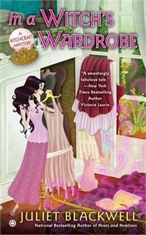 In A Witch's Wardrobe by Juliet Blackwell my current read