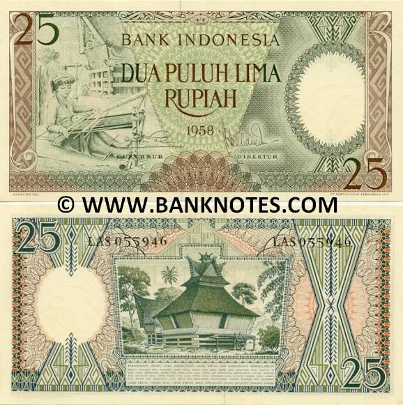 Indonesia 25 Rupiah 1958  Front: Weaver from Woman weaving from Batak/Toba (North Sumatera); Back: Traditional Karo Batak (Toba) house (North Sumatera); Watermark: Bull's head; Signed by: Mr. Loekman Hakim dan TRB. Sabaroedin.