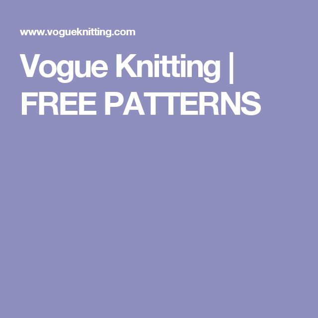 Vogue Knitting Pattern Abbreviations : 764 best images about knitting on Pinterest Free pattern ...