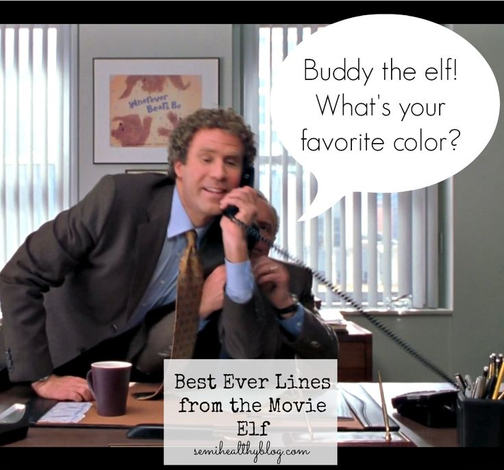 Funniest Movie Quotes: Best 25+ Buddy The Elf Meme Ideas On Pinterest