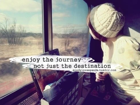 Enjoy the journey not just the destination. #travel #quotes